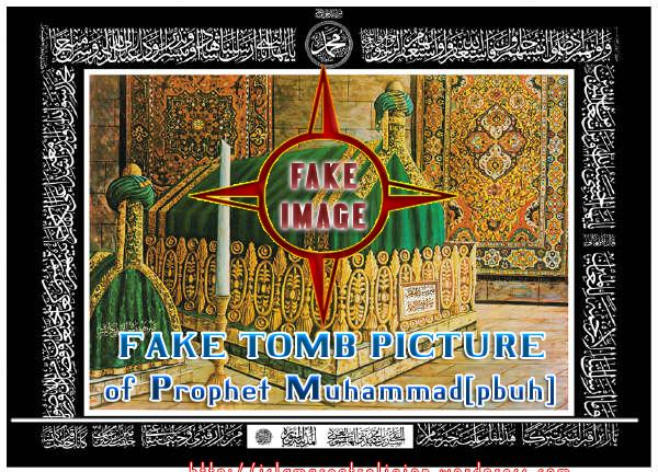 Fake Tomb Pictures of Prophet Muhammad (pbuh) (6/6)