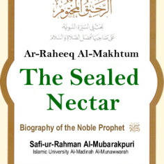 Sealed Nectar :: Prophets Biography