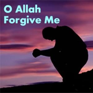 o-allah-forgive-me