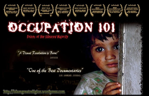 Occupation 101 - Israel Vs Palestine Conflict Documentary