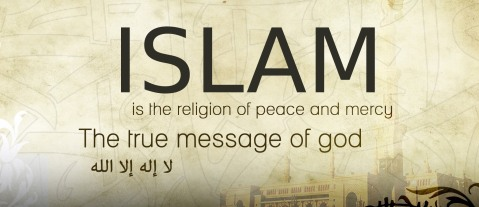 Islam is the religion of Peace and Mercy